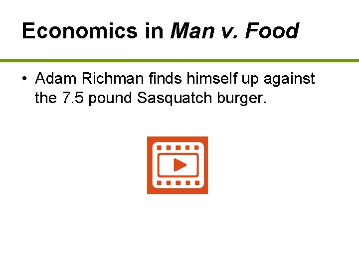 Economics in Man v. Food • Adam Richman finds himself up against the 7.