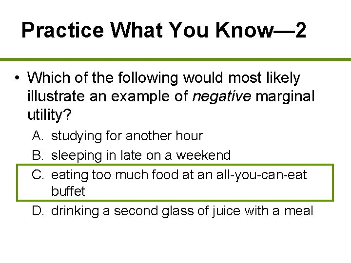 Practice What You Know— 2 • Which of the following would most likely illustrate