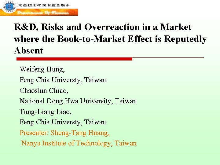 R&D, Risks and Overreaction in a Market where the Book-to-Market Effect is Reputedly Absent
