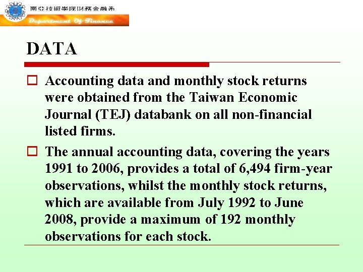 DATA o Accounting data and monthly stock returns were obtained from the Taiwan Economic