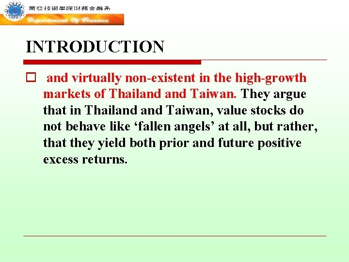 INTRODUCTION o and virtually non-existent in the high-growth markets of Thailand Taiwan. They argue