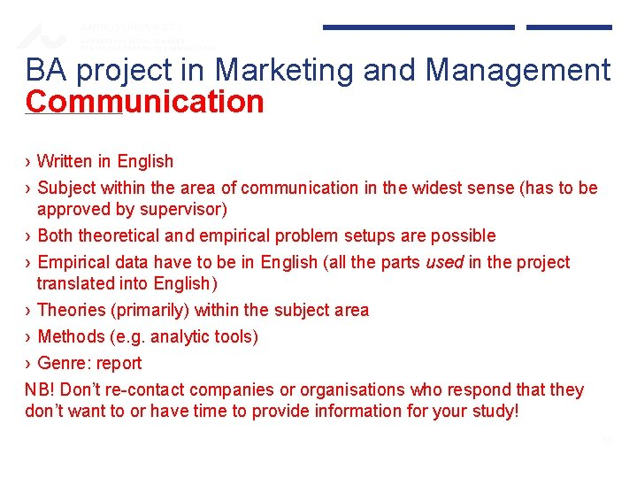 AARHUS UNIVERSITY BUSINESS AND SOCIAL SCIENCES CENTRE FOR CORPORATE COMMUNICATION BA project in Marketing