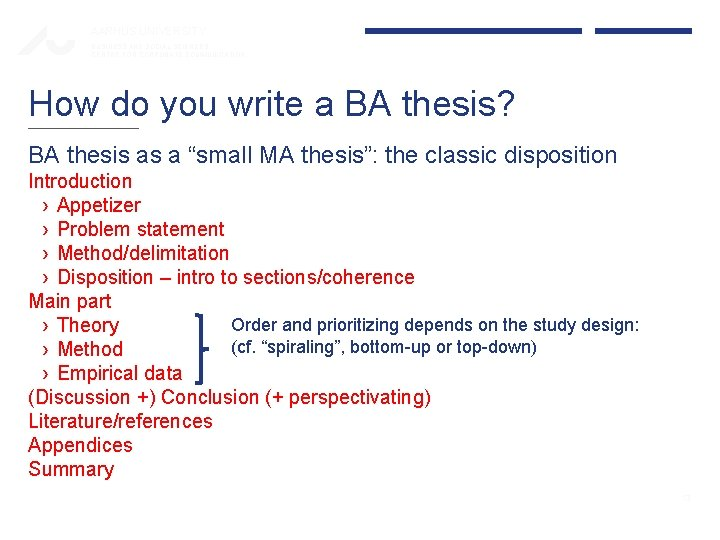 AARHUS UNIVERSITY BUSINESS AND SOCIAL SCIENCES CENTRE FOR CORPORATE COMMUNICATION How do you write