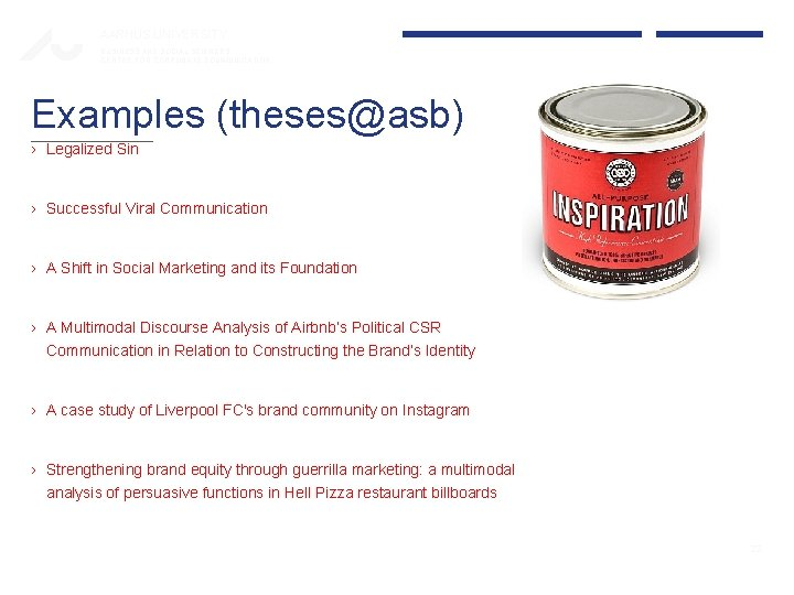 AARHUS UNIVERSITY BUSINESS AND SOCIAL SCIENCES CENTRE FOR CORPORATE COMMUNICATION Examples (theses@asb) › Legalized
