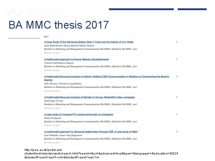 AARHUS UNIVERSITY BUSINESS AND SOCIAL SCIENCES CENTRE FOR CORPORATE COMMUNICATION BA MMC thesis 2017