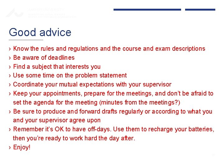 AARHUS UNIVERSITY BUSINESS AND SOCIAL SCIENCES CENTRE FOR CORPORATE COMMUNICATION Good advice › ›