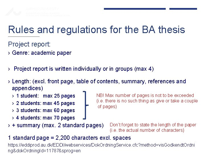 AARHUS UNIVERSITY BUSINESS AND SOCIAL SCIENCES CENTRE FOR CORPORATE COMMUNICATION Rules and regulations for