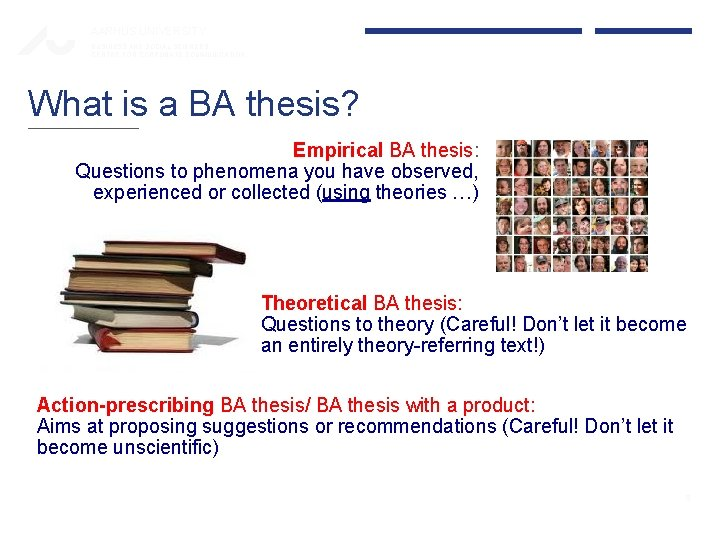 AARHUS UNIVERSITY BUSINESS AND SOCIAL SCIENCES CENTRE FOR CORPORATE COMMUNICATION What is a BA