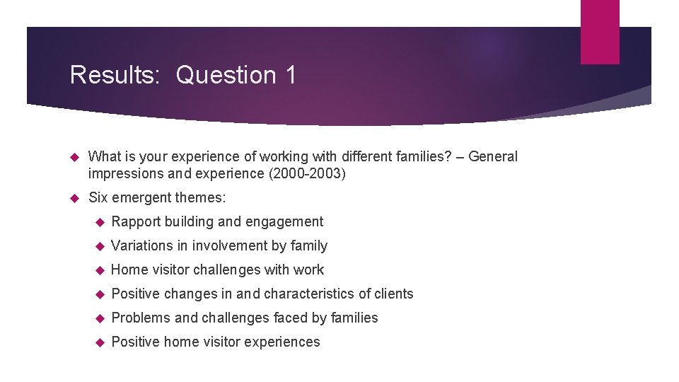 Results: Question 1 What is your experience of working with different families? – General