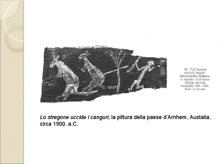 Lo stregone uccide i canguri, la pittura della paese d'Arnhem, Austalia, circa 1900. a.