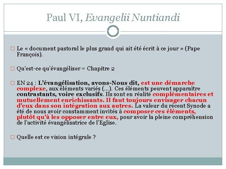 Paul VI, Evangelii Nuntiandi � Le « document pastoral le plus grand qui ait