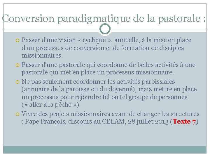 Conversion paradigmatique de la pastorale : Passer d'une vision « cyclique » , annuelle,