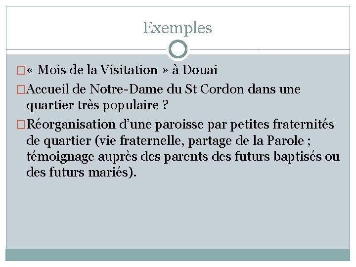 Exemples � « Mois de la Visitation » à Douai �Accueil de Notre-Dame du