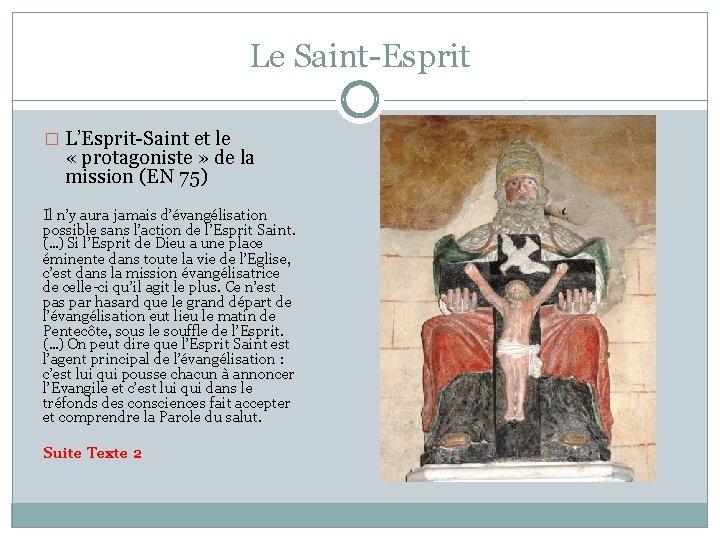 Le Saint-Esprit � L'Esprit-Saint et le « protagoniste » de la mission (EN 75)