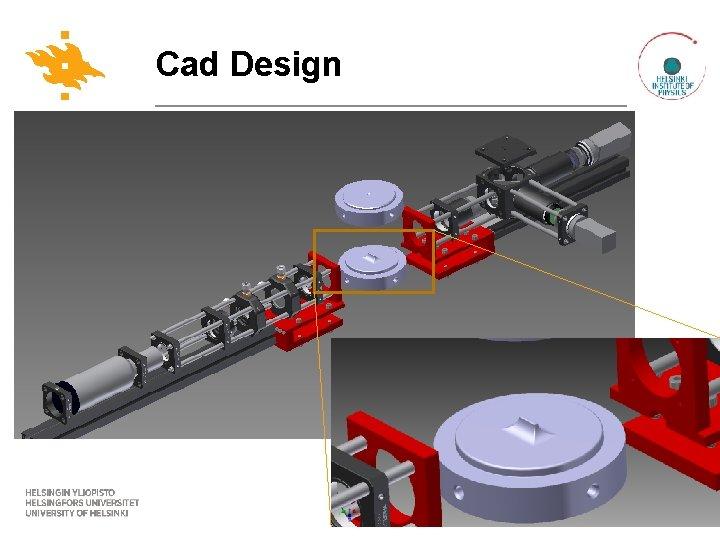 Cad Design www. helsinki. fi/yliopisto 19. 1. 2016
