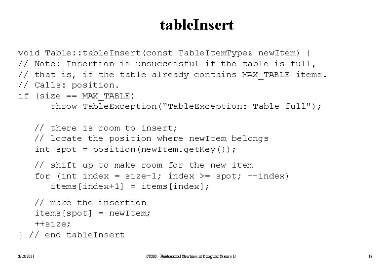 table. Insert void Table: : table. Insert(const Table. Item. Type& new. Item) { //