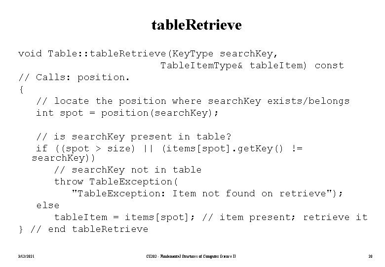 table. Retrieve void Table: : table. Retrieve(Key. Type search. Key, Table. Item. Type& table.