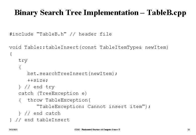 """Binary Search Tree Implementation – Table. B. cpp #include """"Table. B. h"""" // header"""