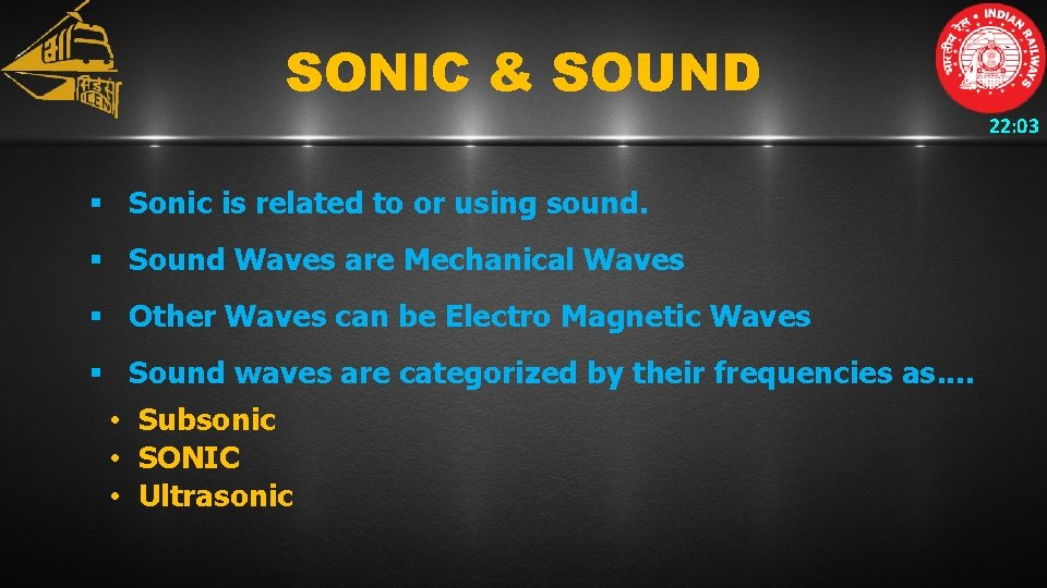 SONIC & SOUND 22: 03 § Sonic is related to or using sound. §
