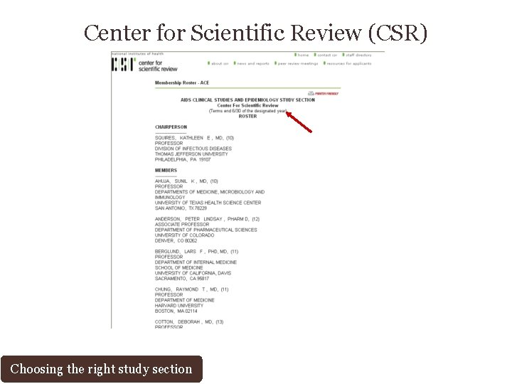 Center for Scientific Review (CSR) Choosing the right study section