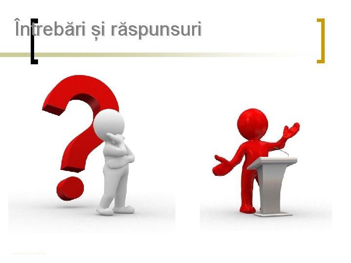 Întrebări și răspunsuri www. eco-durabil. ro