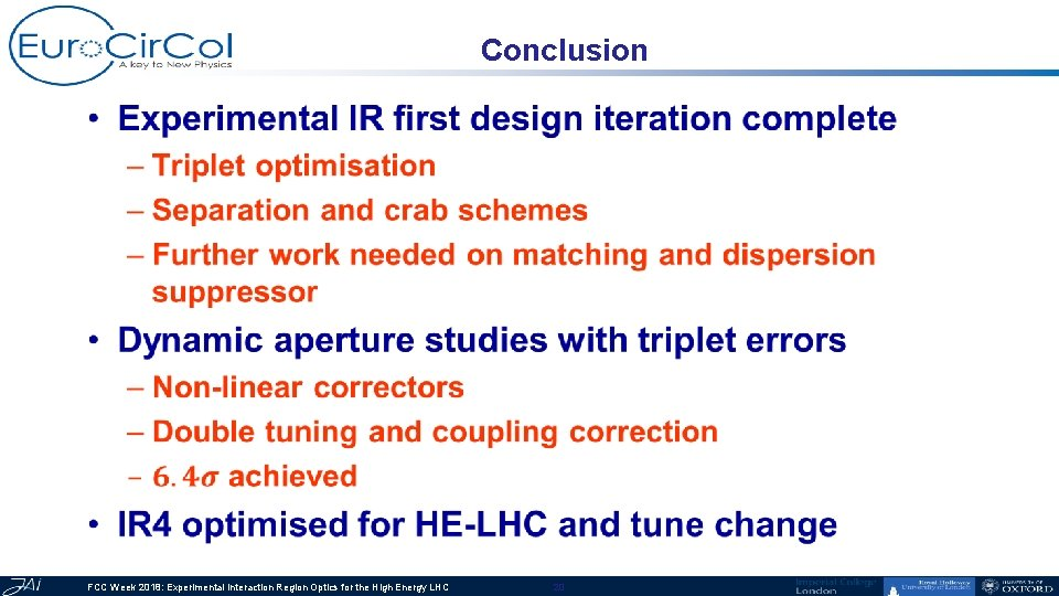 Conclusion • FCC Week 2018: Experimental Interaction Region Optics for the High Energy LHC