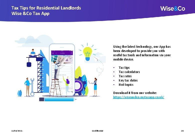 Tax Tips for Residential Landlords Wise &Co Tax App Using the latest technology, our