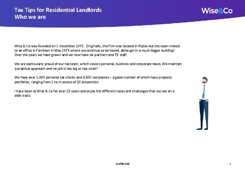 Tax Tips for Residential Landlords Who we are Wise & Co was founded on
