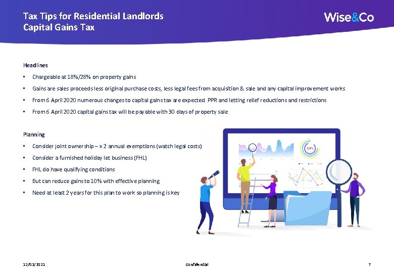 Tax Tips for Residential Landlords Capital Gains Tax Headlines • Chargeable at 18%/28% on