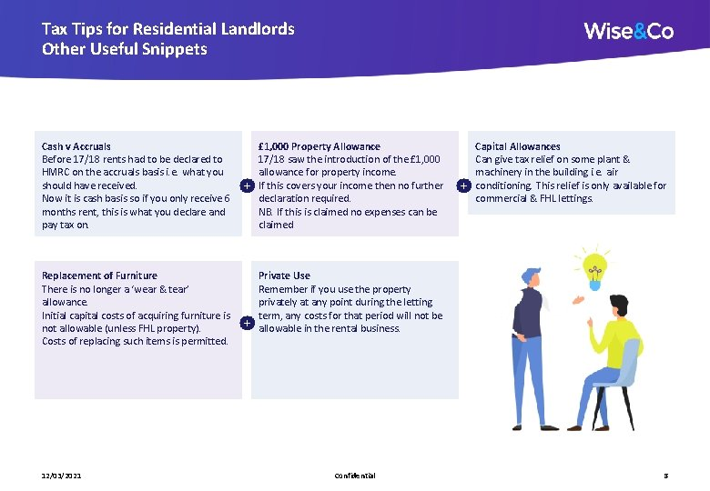 Tax Tips for Residential Landlords Other Useful Snippets Cash v Accruals Before 17/18 rents