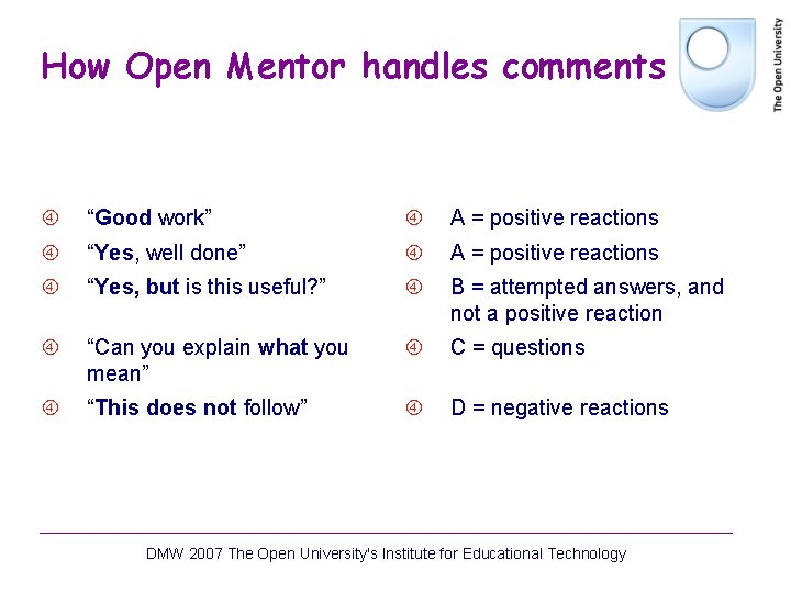 """How Open Mentor handles comments """"Good work"""" A = positive reactions """"Yes, well done"""""""