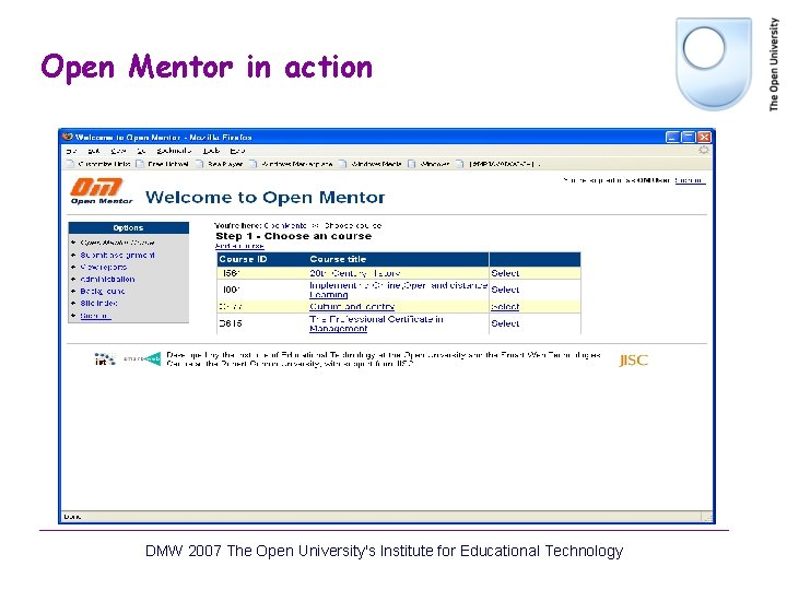 Open Mentor in action DMW 2007 The Open University's Institute for Educational Technology
