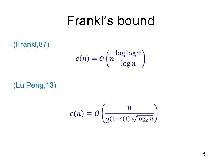 Frankl's bound • 51