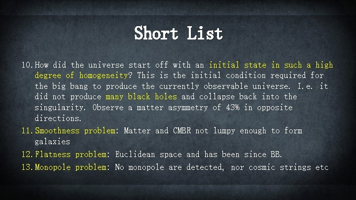 Short List 10. How did the universe start off with an initial state in