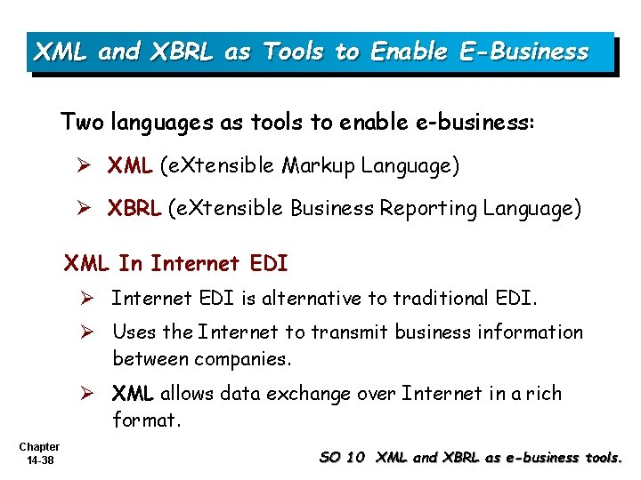 XML and XBRL as Tools to Enable E-Business Two languages as tools to enable