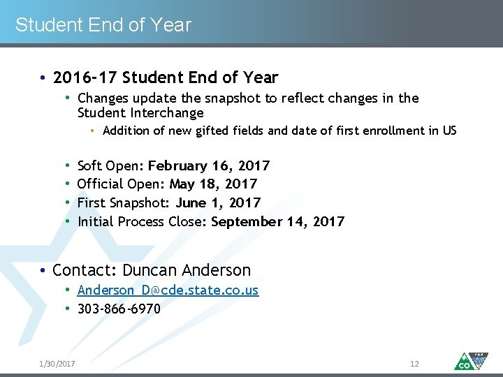 Student End of Year • 2016 -17 Student End of Year • Changes update