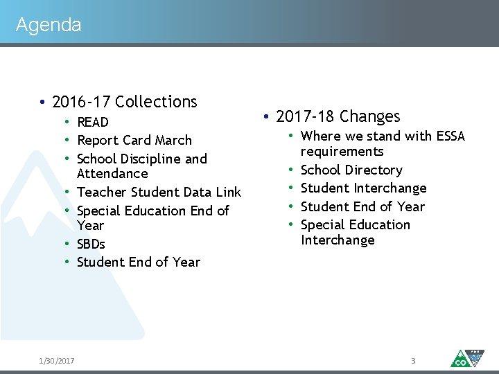 Agenda • 2016 -17 Collections • READ • Report Card March • School Discipline