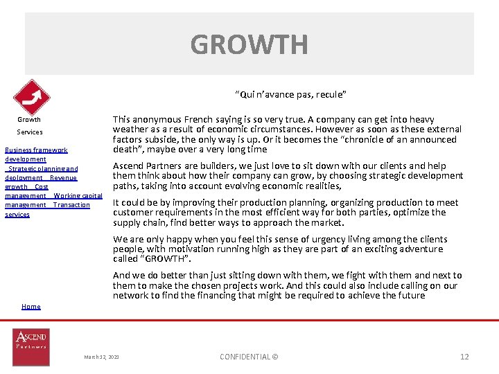 "GROWTH ""Qui n'avance pas, recule"" Growth Services Business framework development Strategic planning and deploymentRevenue"