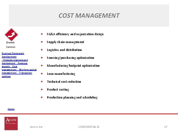 COST MANAGEMENT SG&A efficiency and organization design Supply chain management Growth Services Business framework
