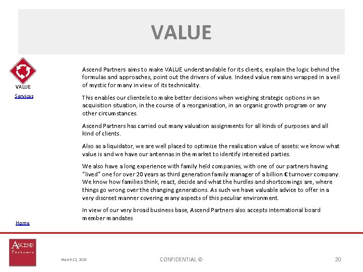 VALUE Services Ascend Partners aims to make VALUE understandable for its clients, explain the