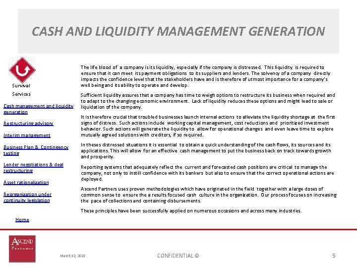 CASH AND LIQUIDITY MANAGEMENT GENERATION The life blood of a company is its liquidity,