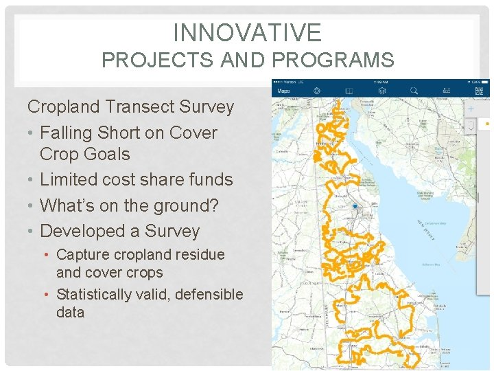 INNOVATIVE PROJECTS AND PROGRAMS Cropland Transect Survey • Falling Short on Cover Crop Goals