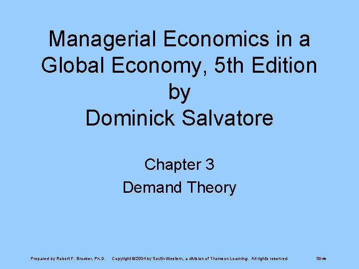 Managerial Economics in a Global Economy, 5 th Edition by Dominick Salvatore Chapter 3
