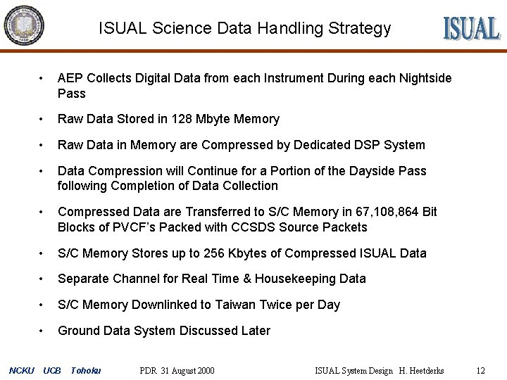 ISUAL Science Data Handling Strategy NCKU • AEP Collects Digital Data from each Instrument