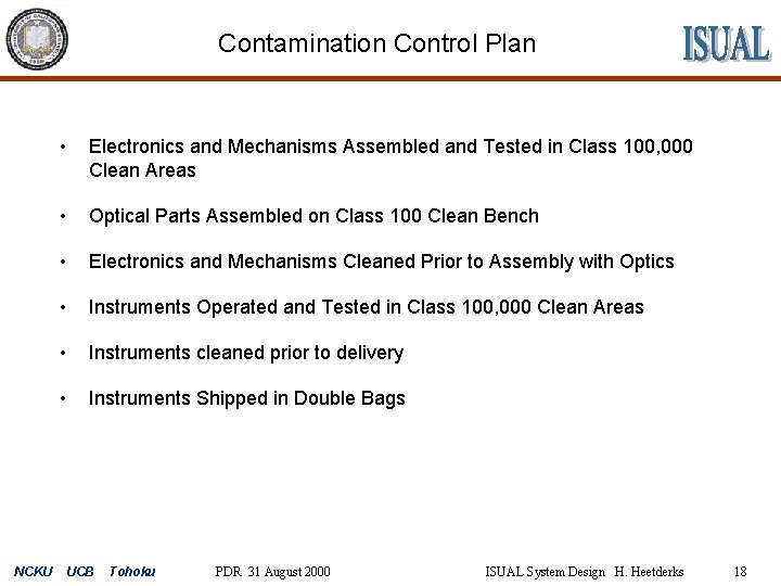 Contamination Control Plan NCKU • Electronics and Mechanisms Assembled and Tested in Class 100,