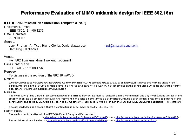 Performance Evaluation of MIMO midamble design for IEEE 802. 16 m IEEE 802. 16