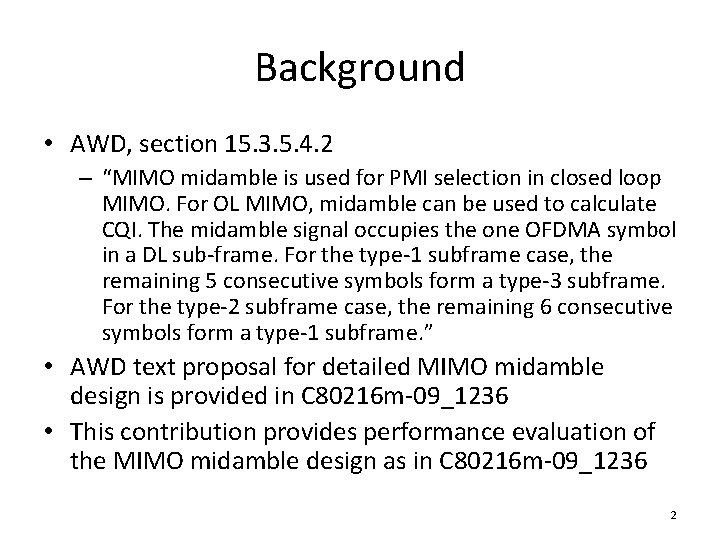 """Background • AWD, section 15. 3. 5. 4. 2 – """"MIMO midamble is used"""