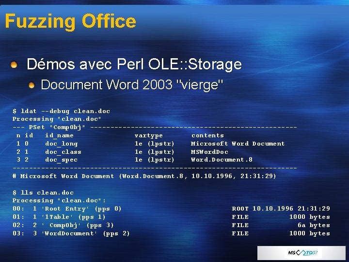 "Fuzzing Office Démos avec Perl OLE: : Storage Document Word 2003 ""vierge"" $ ldat"