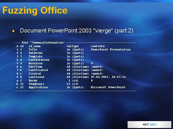 """Fuzzing Office Document Power. Point 2003 """"vierge"""" (part 2) --- PSet """"Summary. Information"""" --------------------n"""