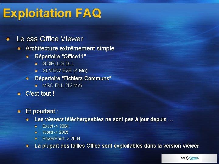 """Exploitation FAQ Le cas Office Viewer Architecture extrêmement simple Répertoire """"Office 11"""" GDIPLUS. DLL"""